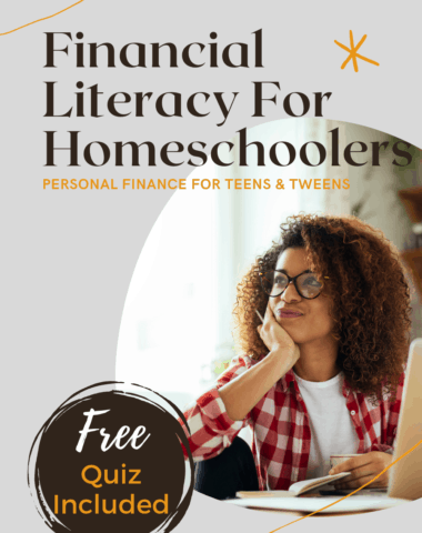 image of teen and laptop with text overlay. Finanical Literacy for homeschoolers. Personal Finance for teens & tweens at www.homeschoolgiveaways.com