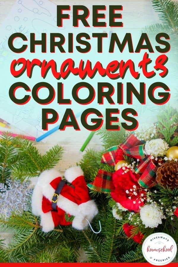 Christmas decorations with text overlay Free Christmas Ornaments Coloring Pages