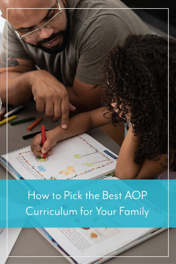 How to Pick the Best AOP Curriculum for Your Family